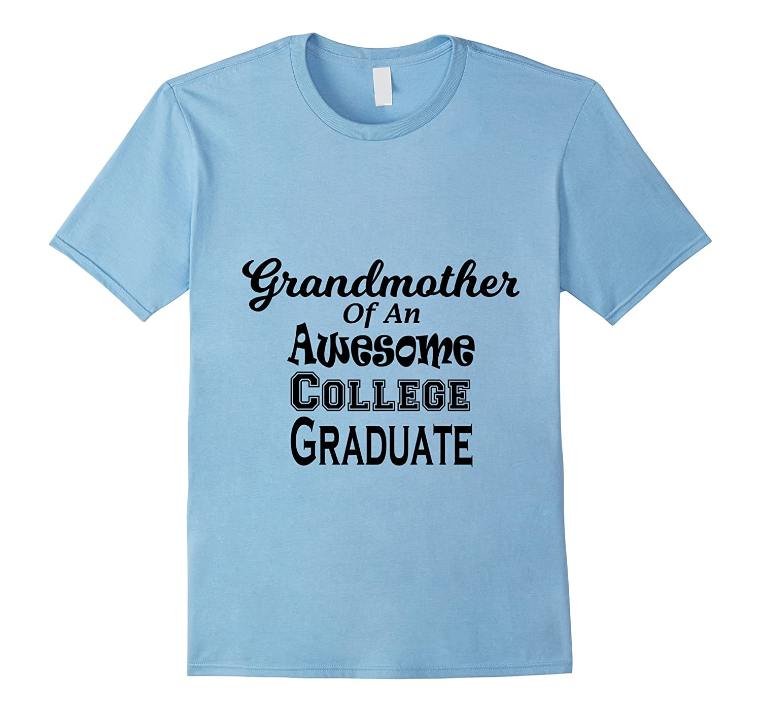 Grandmother of an Awesome College Graduate Shirt Graduation-Vaci