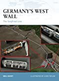 Germany's West Wall: The Siegfried Line (Fortress)