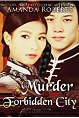 Murder in the Forbidden City: A Historical Mystery Series (Qing Dynasty Mysteries Book 1) Kindle Edition