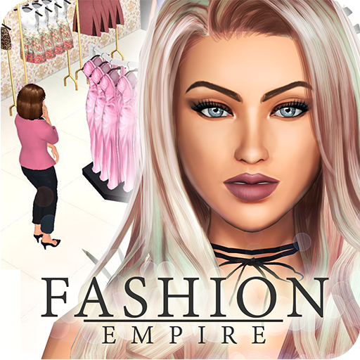 Fashion Empire - Dressup & Design Boutique Sim