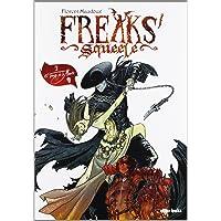 Freaks' Squeele 3, El Tango de la Muerte