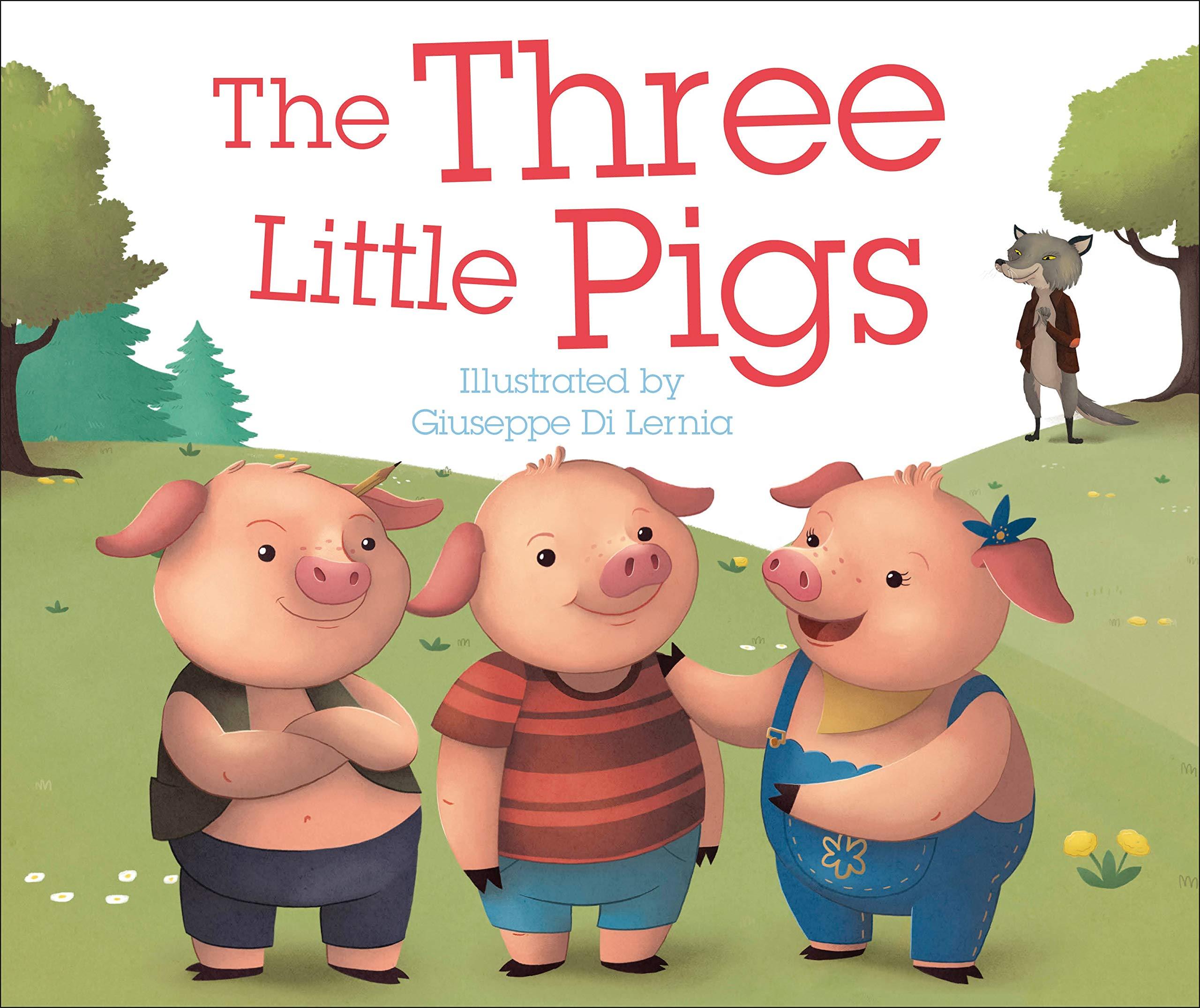 The Three Little Pigs: DK, Giuseppe Di Lernia: 9781465478481 ...