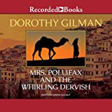Mrs. Pollifax and the Whirling Dervish (The Mrs. Pollifax Series)