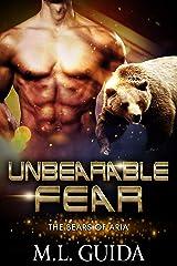 Unbearable Fear: Bears of Aria Kindle Edition