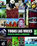 Todas las voces. A1-A2. Con CD Audio. Con DVD. Per le Scuole superiori