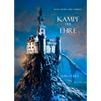Kampf der Ehre (Band 4 im Ring der Zauberei) (German Edition)