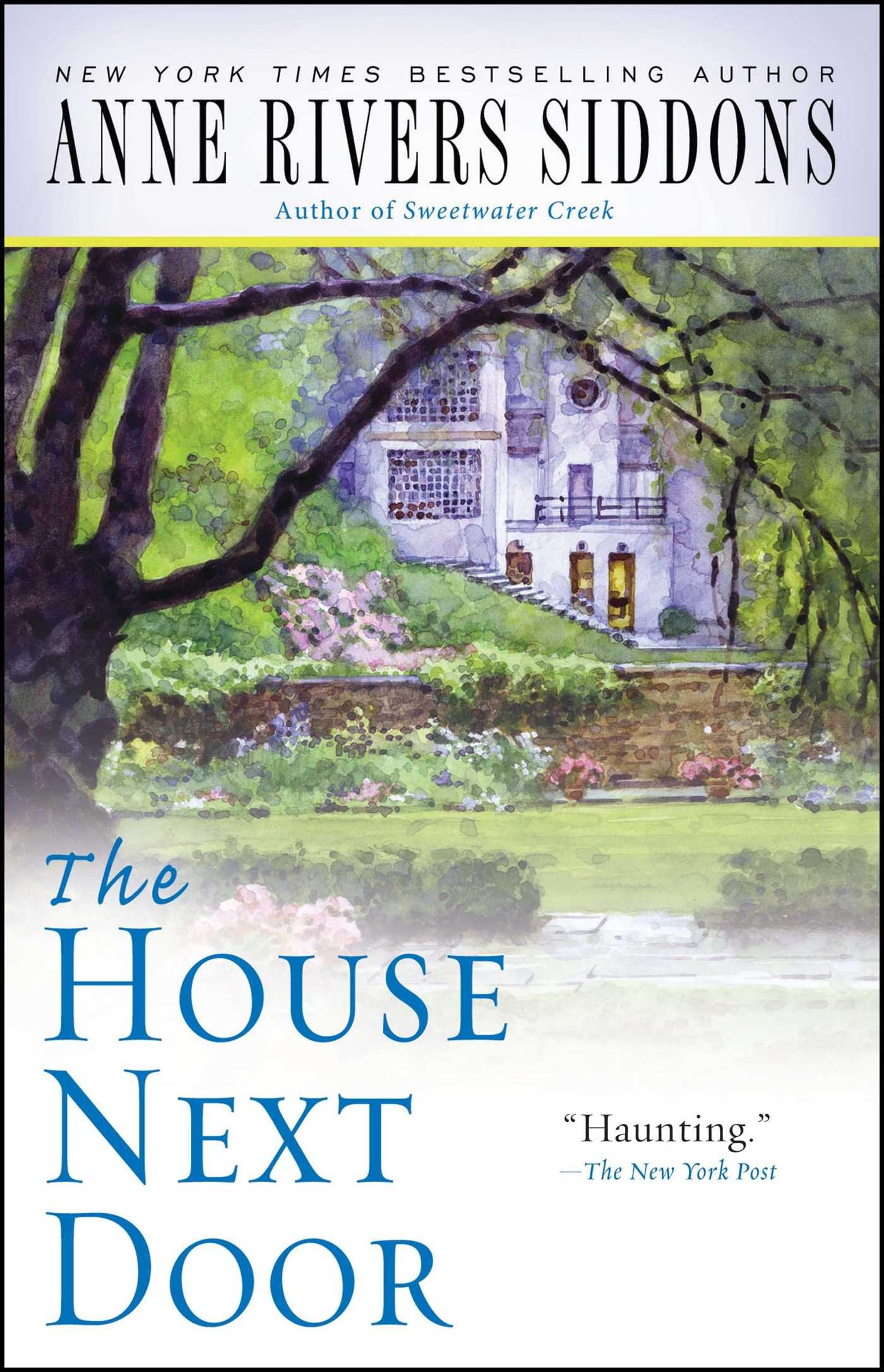 Amazon.com: The House Next Door (9781416553441): Siddons, Anne Rivers: Books