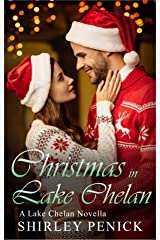 Christmas in Lake Chelan: A Lake Chelan Novella Kindle Edition