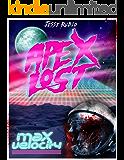 APEX LOST: Volume 1  Max Velocity