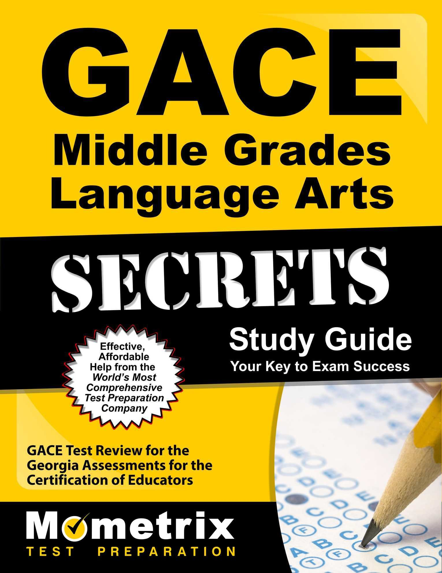 GACE Middle Grades Language Arts Secrets Study Guide: GACE Test Review for the Georgia Assessments for the Certification of Educators by Mometrix Media LLC
