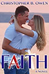 Faith: A Romance Beyond Belief Kindle Edition