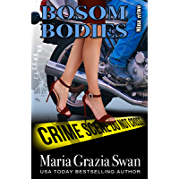 Bosom Bodies (Mina's Adventures Book 2) (English Edition)