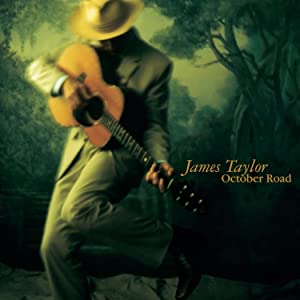 October Road by James Taylor