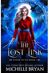 The Lost Link (Power of Fae Book 1) Kindle Edition