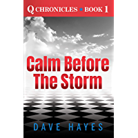 Calm before the Storm (Q Chronicles Book 1) (English Edition)