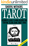 Tarot: Beginner's Guide to Mind Reading and Fortune Telling using Tarot Cards