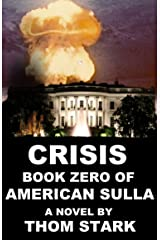 Crisis - Book Zero of American Sulla Kindle Edition