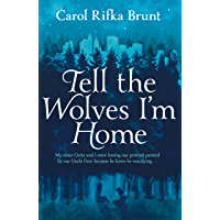 Tell the Wolves I'm Home (English Edition)