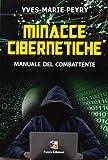 Minacce cibernetiche. Manuale del combattente
