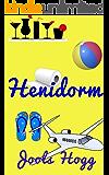 Henidorm: A Costa Blanca Hen Do (The Chophurst Primary Books Book 2)