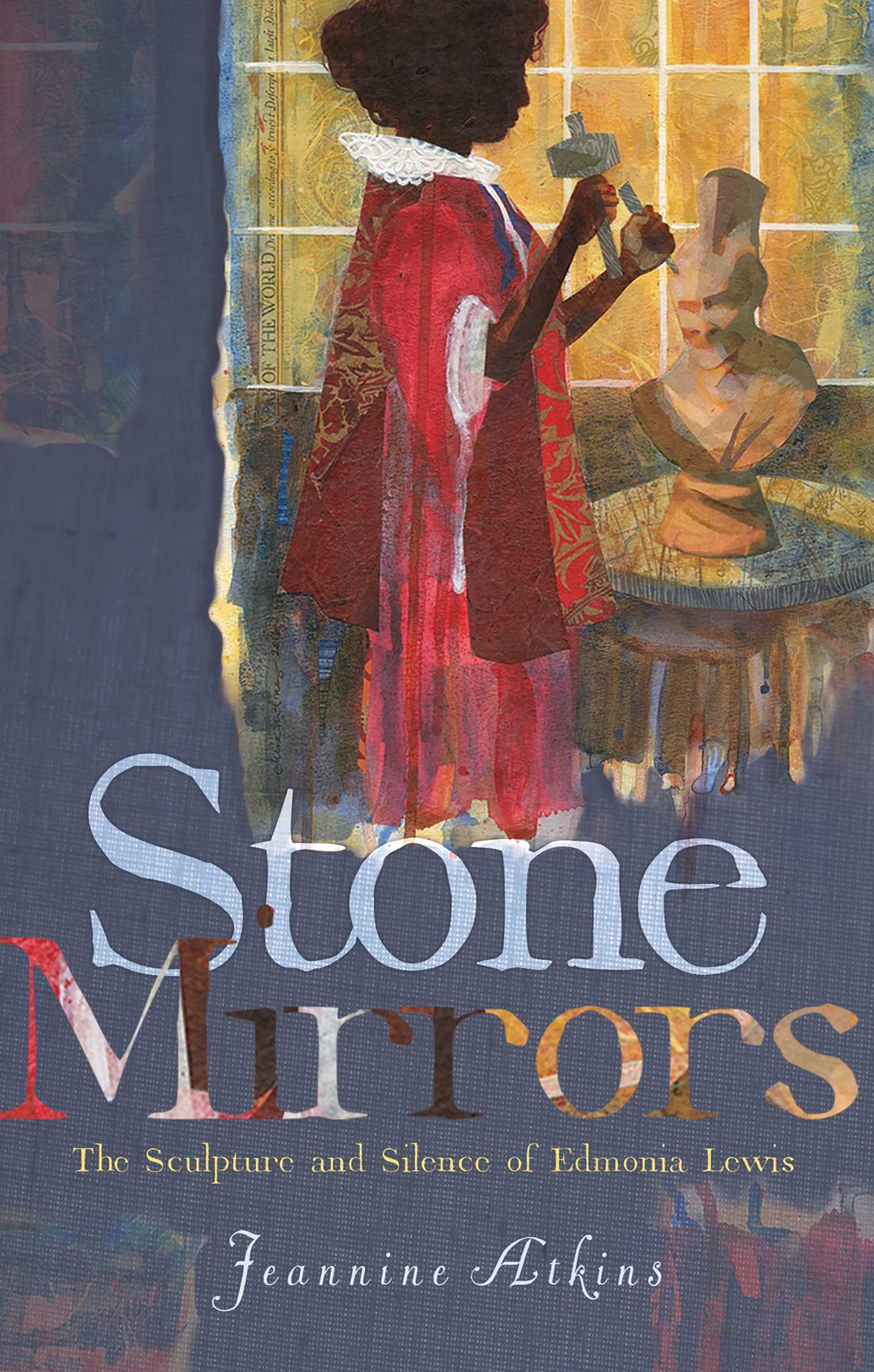 Stone Mirrors: The Sculpture and Silence of Edmonia Lewis PDF