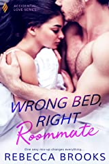 Wrong Bed, Right Roommate (Accidental Love Book 1) Kindle Edition