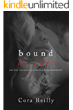 Bound By Love (Born in Blood Mafia Chronicles Book 6)