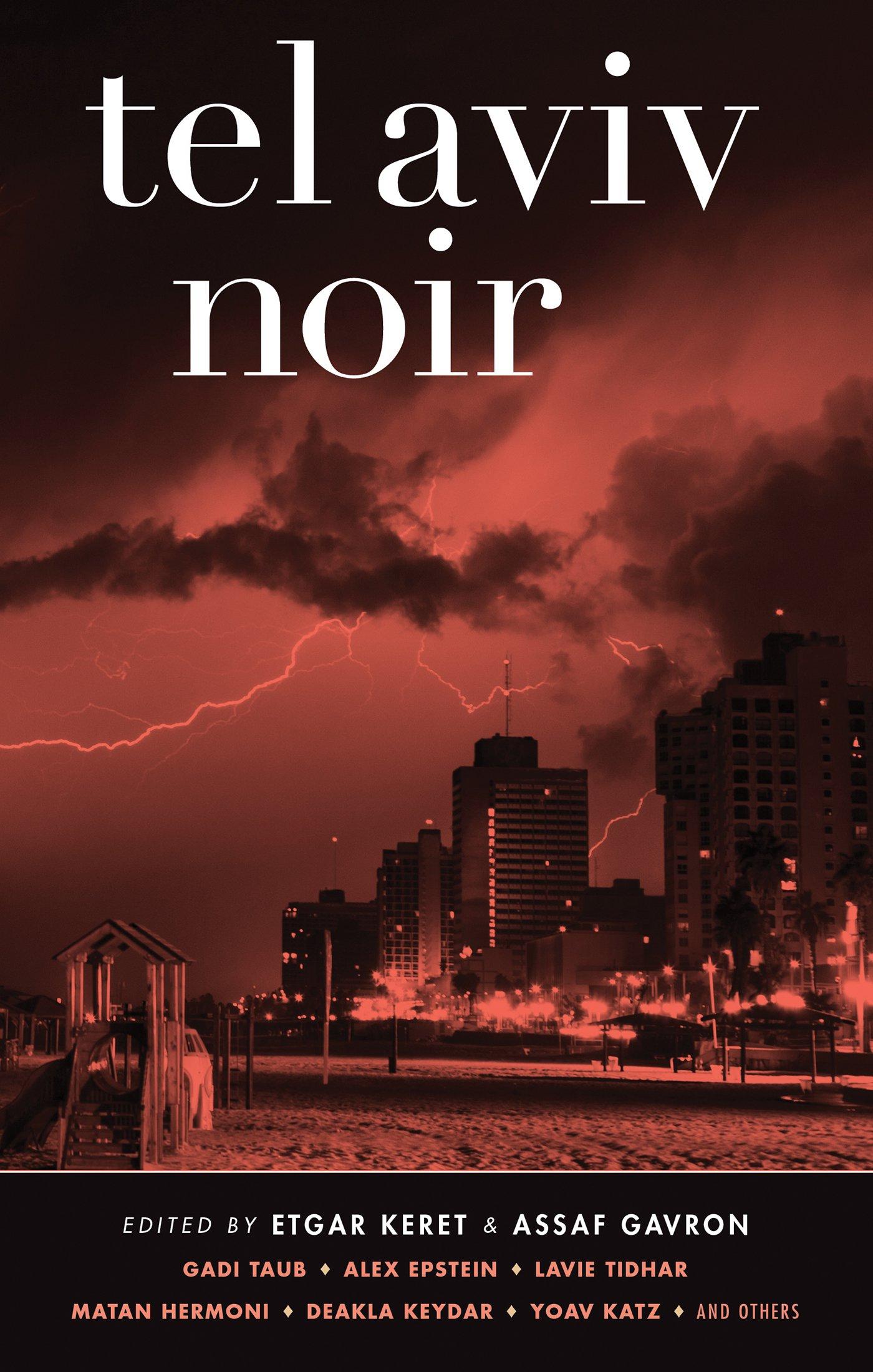 Download Tel Aviv Noir (Akashic Noir) pdf epub