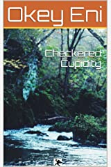 Checkered Cupidity Kindle Edition