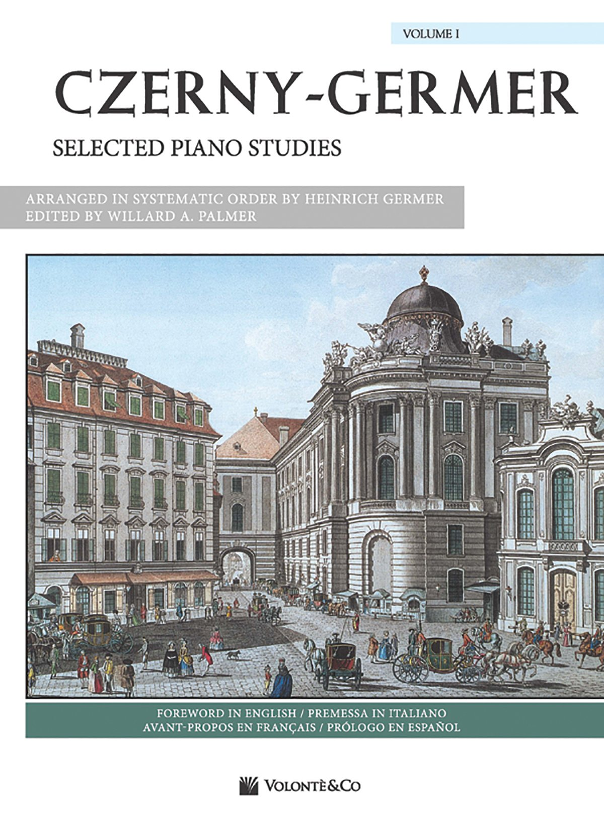Czerny-Germer -- Selected Piano Studies, Vol 1: Spanish / French / Italian Language Edition (Volonte Masterwork Edition) (French Edition) by Alfred Music