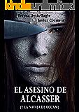 EL ASESINO DE ALCASSER (y la navaja de Occam) (Serie Gloria Goldar nº 1) (Spanish Edition)