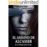 EL ASESINO DE ALCASSER (y la navaja de Occam) (Serie Gloria Goldar nº 1)