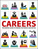 Careers: The Graphic Guide to Finding the Perfect Job For You