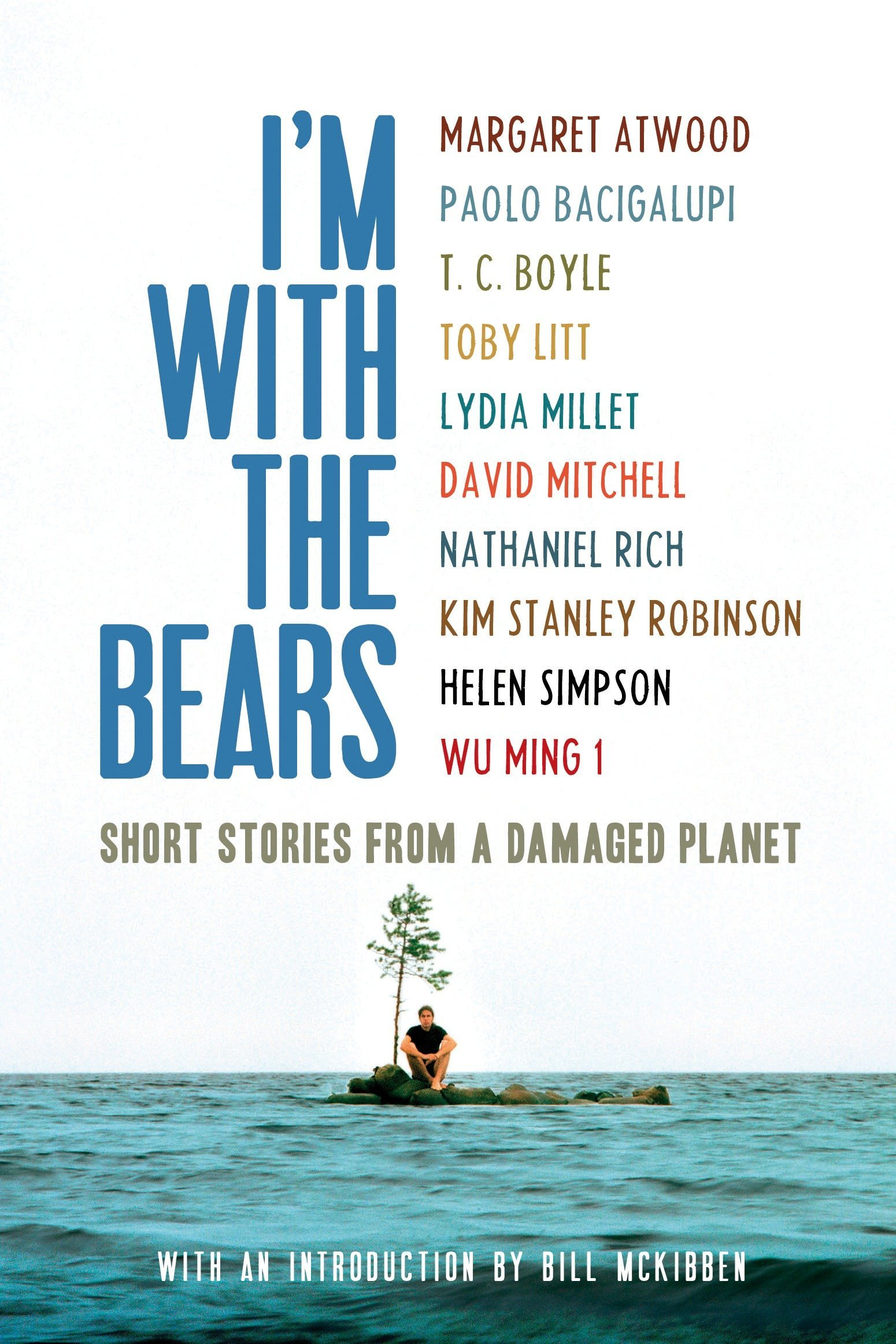 I'm With the Bears: Short Stories from a Damaged Planet ebook
