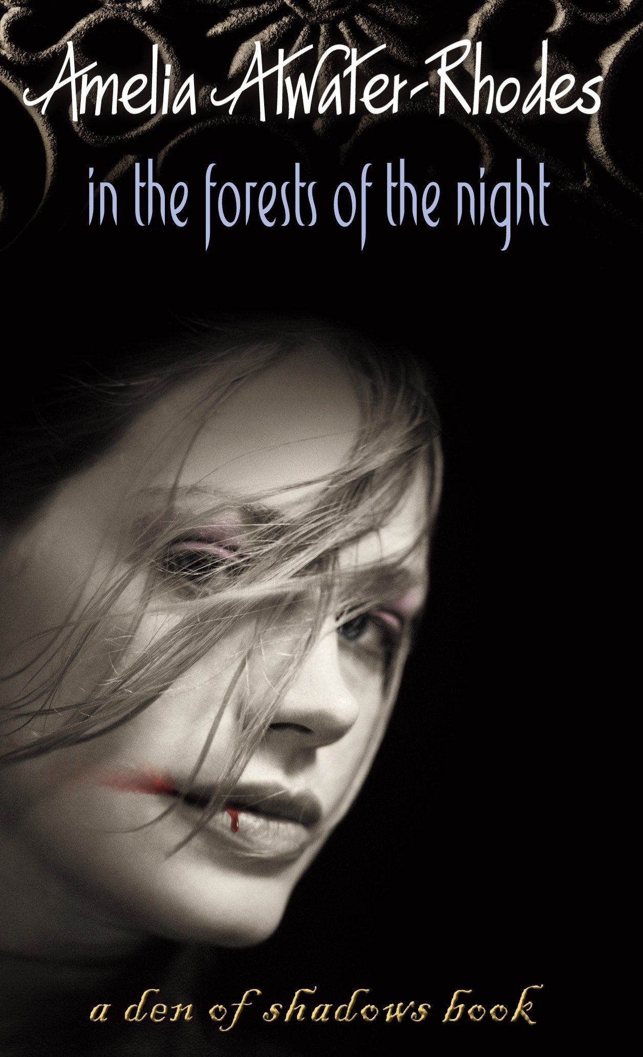 In the Forests of the Night (Den of Shadows, Band 1)