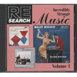 Re/Search: Incredibly Strange Music, Vol. 1