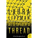 By a Spider's Thread: A Tess Monaghan Novel