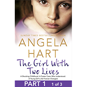 The Girl With Two Lives Free Sampler: A Shocking Childhood. A Foster Carer Who Understood. A Young Girl's Life Forever…