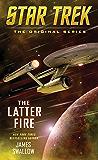 The Latter Fire (Star Trek: The Original Series) (English Edition)