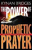 Power of Prophetic Prayer