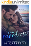You Saved Me (Canyons of Charleston Book 1)