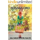 Desafiando al destino: Novela romántica contemporánea (Spanish Edition)