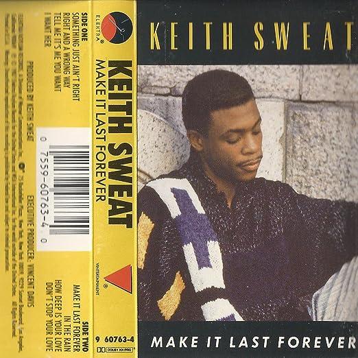 Sweat Keith Make It Last Forever Amazon Com Music