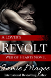A Lover's Revolt: Ghostly Games (Web of Hearts and Souls #19) (See Book 6)