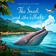 The Snail and the Whale (Original Score)
