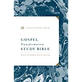 ESV Gospel Transformation Study Bible: Christ in All of Scripture, Grace for All of Life