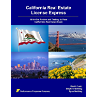 California Real Estate License Express: All-in-One Review and Testing to Pass California's Real Estate Exam (English Edition)