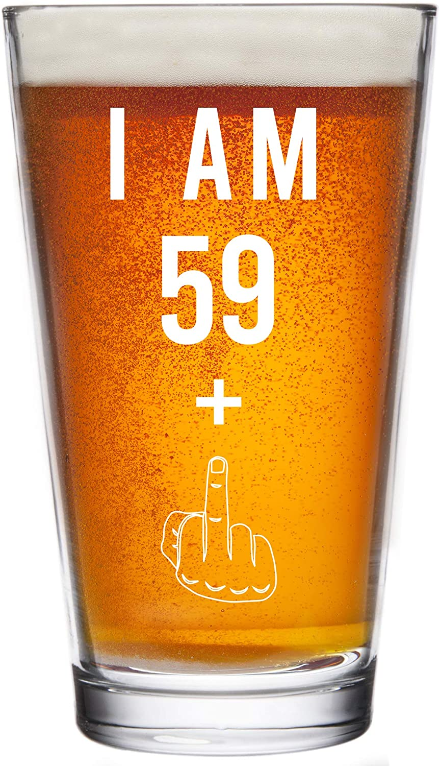 59 + One Middle Finger 60th Birthday Gifts for Men Women Beer Glass – Funny 60 Year Old Presents - 16 oz Pint Glasses Party Decorations Supplies - Craft Beers Gift Ideas for Dad Mom Husband Wife 60 th