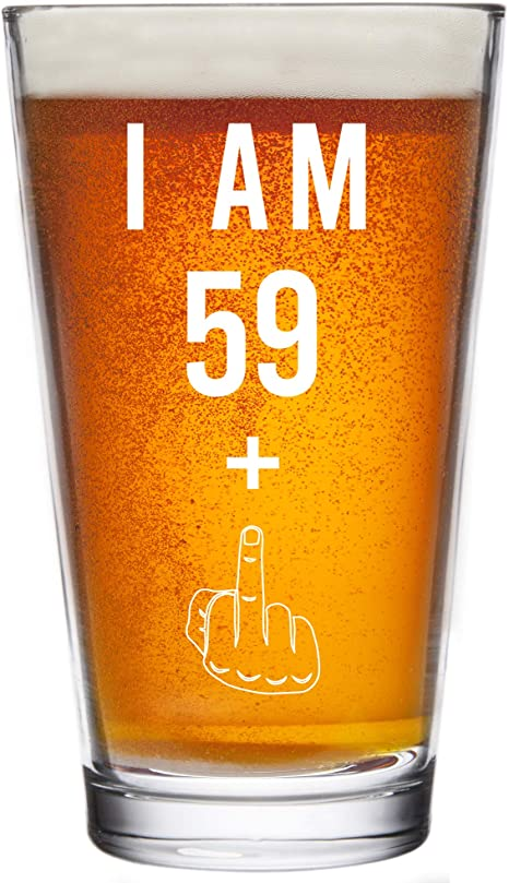 Amazon Com 59 One Middle Finger 60th Birthday Gifts For Men Women Beer Glass Funny 60 Year Old Presents 16 Oz Pint Glasses Party Decorations Supplies Craft Beers