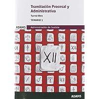 Temario 1 Tramitación Procesal y Administrativa, turno libre (Temario Tramitación Procesal y Administrativa, turno libre…